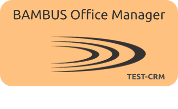 BAMBUS Office Manager TEST-CRM Das Test-System (CRM) der Feldmusik Rothenburg